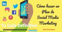 guía para hacer un plan de social media marketing