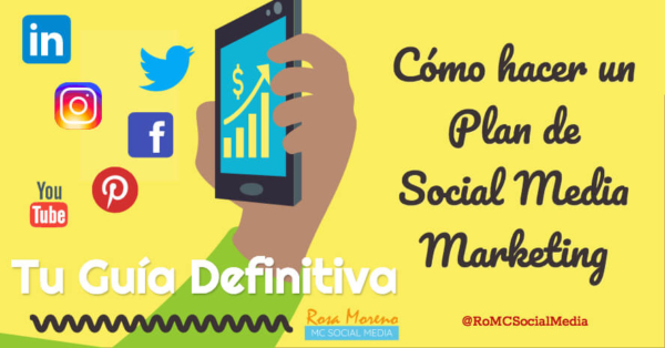 guía para hacer un plan de social media marketing