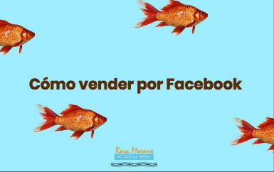 Descubre cómo vender por Facebook