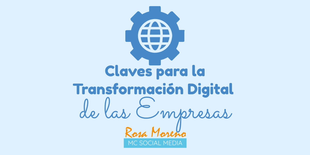 claves para la transformacion digital de las empresas opinion expertos marketing online