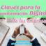 Claves para la Transformación Digital de las Empresas