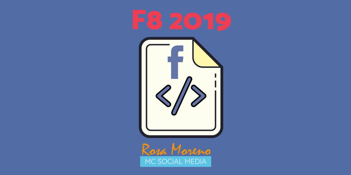 cambios novedades facebook f8 2019 todas novedades conferencia desarrolladores facebook 2019