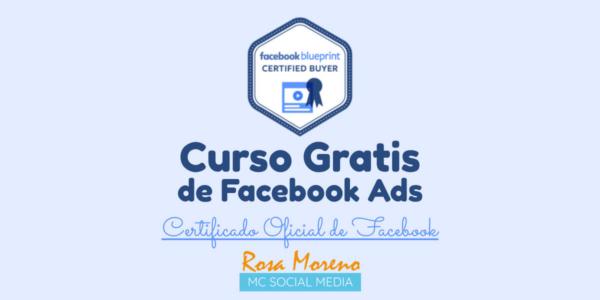 curso gratis publicidad facebook ads certificado oficial aprende paso a paso como hacer cursos oficiales facebook