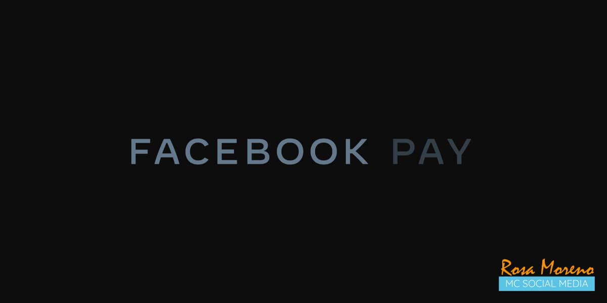 facebook lanza facebook pay nuevo metodo pago sus aps facebook pay logotipo imagen corporativa