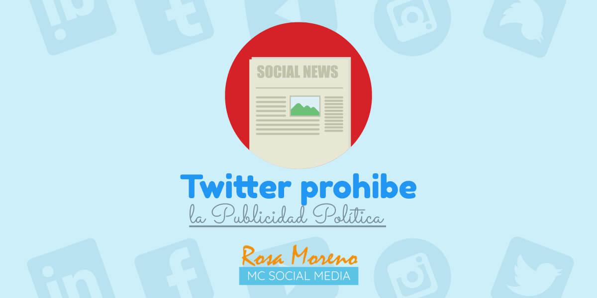twitter prohibe la publicidad politica noticia noviembre 2019